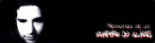 Memorias de un vampiro de almas I